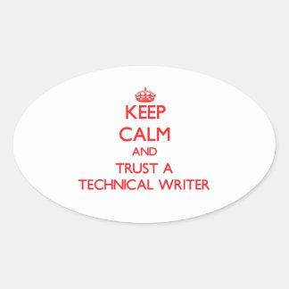 Guarde la calma y confíe en a un escritor técnico calcomanía óval personalizadas