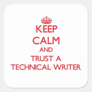 Guarde la calma y confíe en a un escritor técnico colcomanias cuadradas personalizadas
