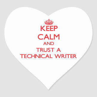 Guarde la calma y confíe en a un escritor técnico calcomanías corazones