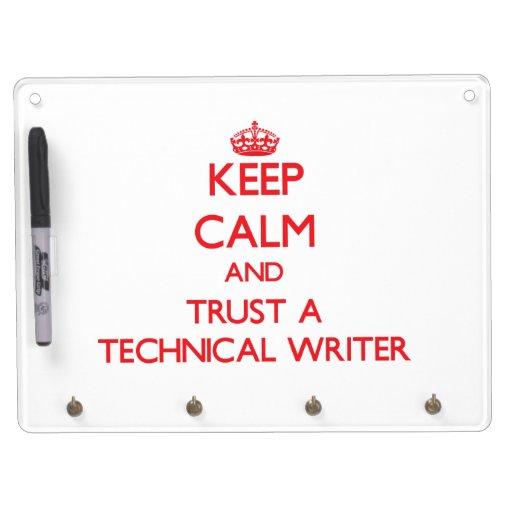 Guarde la calma y confíe en a un escritor técnico pizarra blanca