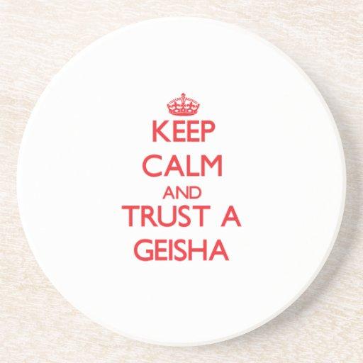 Guarde la calma y confíe en a un geisha posavaso para bebida