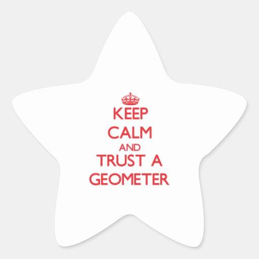 Guarde la calma y confíe en a un geómetra calcomanías forma de estrellaes