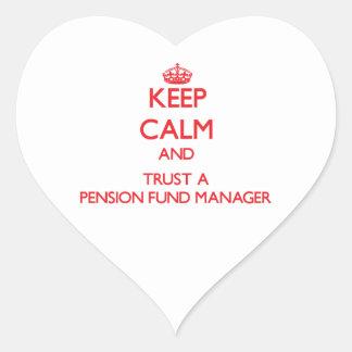 Guarde la calma y confíe en a un gestor de fondos pegatina en forma de corazón