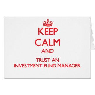 Guarde la calma y confíe en a un gestor de fondos tarjetas