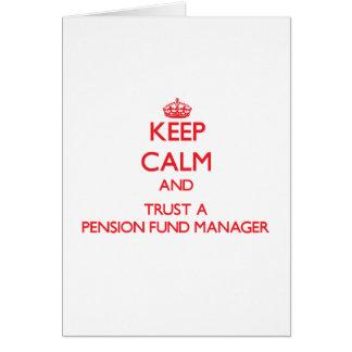 Guarde la calma y confíe en a un gestor de fondos felicitación