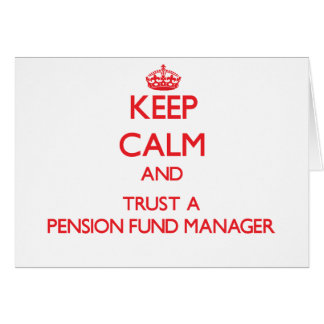 Guarde la calma y confíe en a un gestor de fondos tarjeta