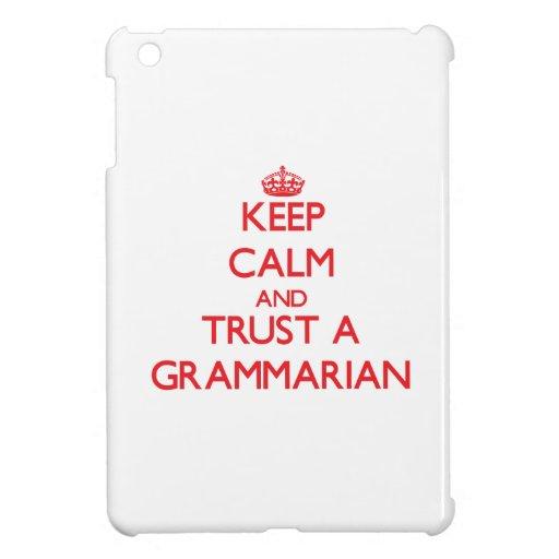 Guarde la calma y confíe en a un gramático