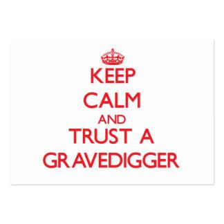 Guarde la calma y confíe en a un Gravedigger Tarjeta De Visita