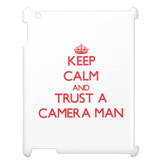 Guarde la calma y confíe en a un hombre de la cáma