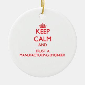 Guarde la calma y confíe en a un ingeniero de adorno redondo de cerámica