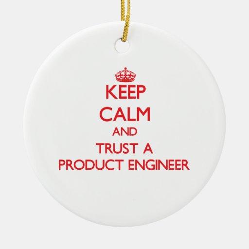 Guarde la calma y confíe en a un ingeniero del pro adorno