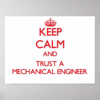 Guarde la calma y confíe en a un ingeniero industr póster