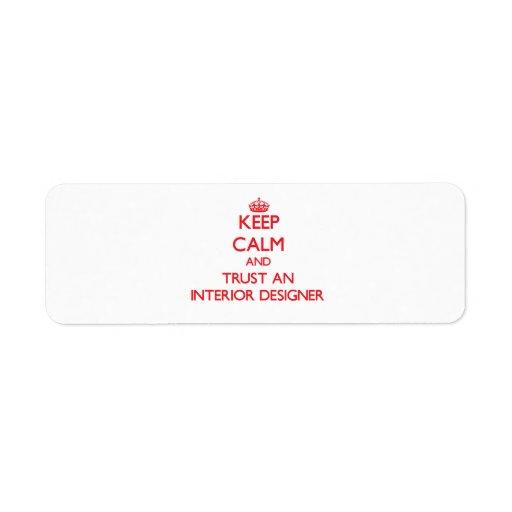Guarde la calma y confíe en a un interiorista etiqueta de remitente