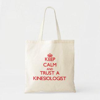 Guarde la calma y confíe en a un Kinesiologist Bolsa Tela Barata