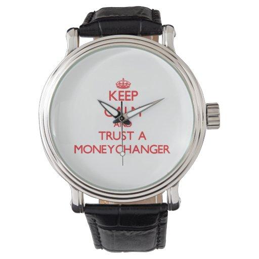 Guarde la calma y confíe en a un Moneychanger Reloj