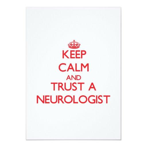 Guarde la calma y confíe en a un neurólogo invitación 12,7 x 17,8 cm