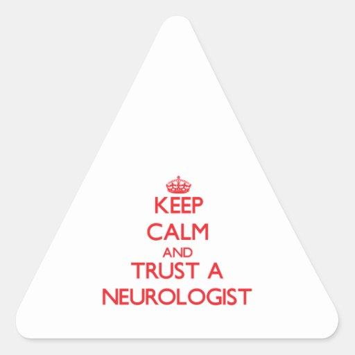 Guarde la calma y confíe en a un neurólogo calcomanía trianguloada
