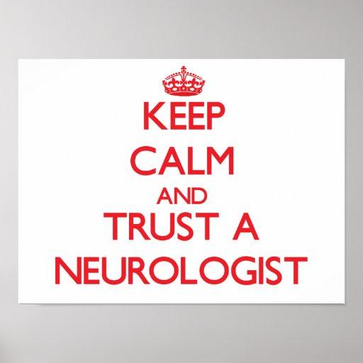 Guarde la calma y confíe en a un neurólogo póster
