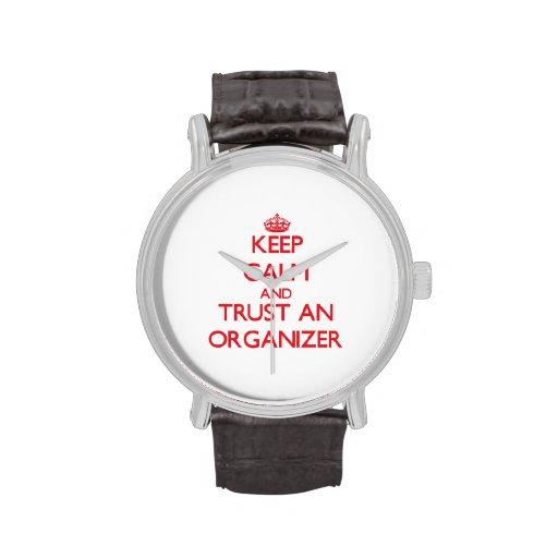 Guarde la calma y confíe en a un organizador relojes de mano