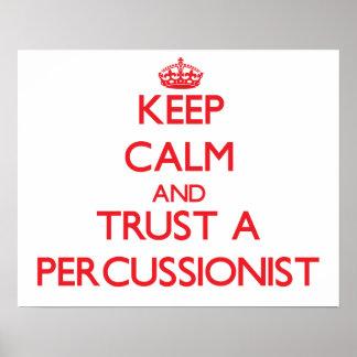 Guarde la calma y confíe en a un Percussionist Posters