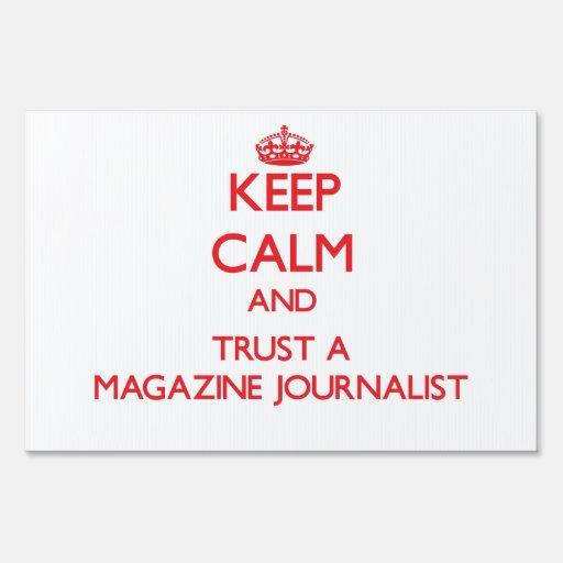Guarde la calma y confíe en a un periodista de la