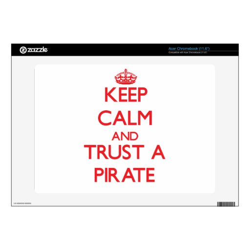 Guarde la calma y confíe en a un pirata acer chromebook calcomanía