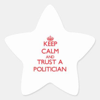 Guarde la calma y confíe en a un político pegatinas forma de estrellaes