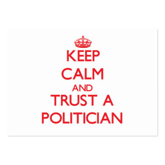 Guarde la calma y confíe en a un político tarjetas de visita grandes