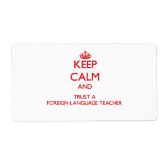 Guarde la calma y confíe en a un profesor del idio etiqueta de envío