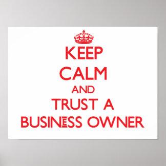Guarde la calma y confíe en a un propietario de ne poster