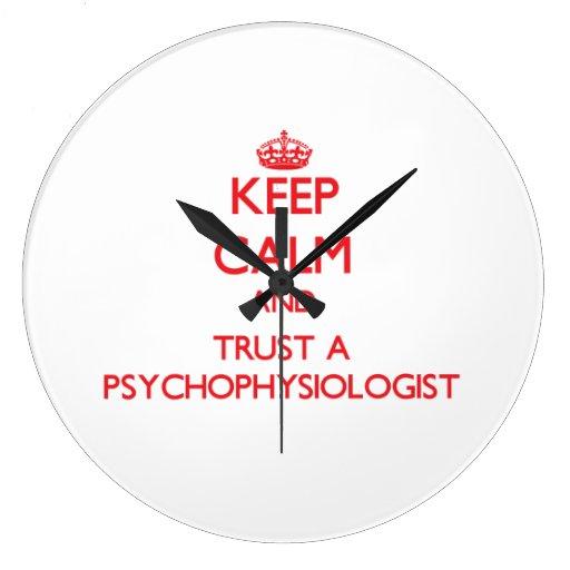 Guarde la calma y confíe en a un psicofisiólogo reloj de pared