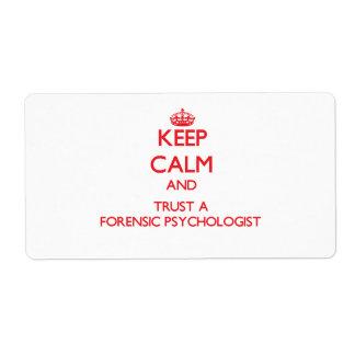 Guarde la calma y confíe en a un psicólogo forense etiquetas de envío