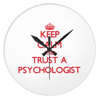 Guarde la calma y confíe en a un psicólogo reloj redondo grande