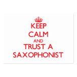 Guarde la calma y confíe en a un saxofonista tarjetas de visita