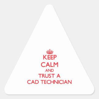 Guarde la calma y confíe en a un técnico del cad pegatina triangular