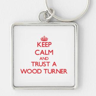 Guarde la calma y confíe en a un Turner de madera Llaveros Personalizados