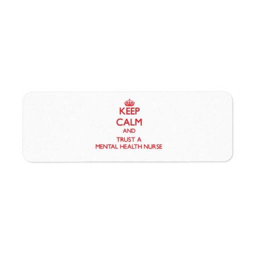 Guarde la calma y confíe en a una enfermera de sal etiqueta de remite