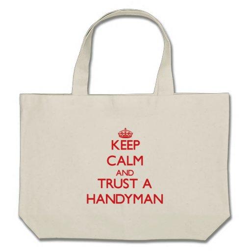 Guarde la calma y confíe en a una manitas bolsas lienzo