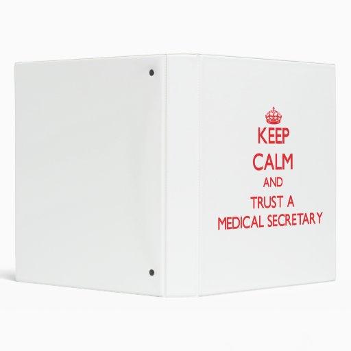 Guarde la calma y confíe en a una secretaria médic