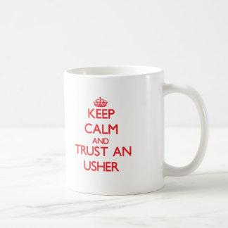 Guarde la calma y confíe en a Usher Taza De Café