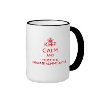 Guarde la calma y confíe en al administrador de ba tazas