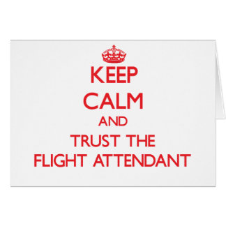 Guarde la calma y confíe en al asistente de vuelo felicitación