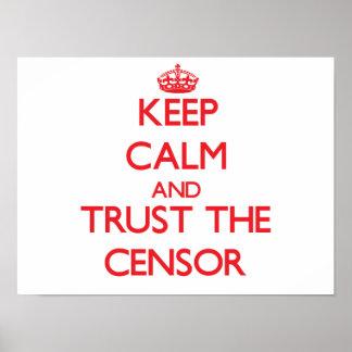 Guarde la calma y confíe en al censor posters