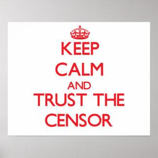 Guarde la calma y confíe en al censor poster