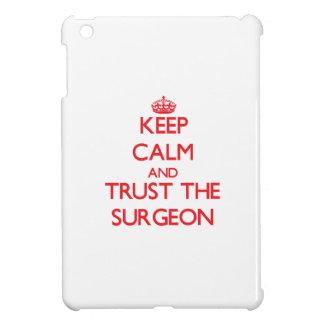 Guarde la calma y confíe en al cirujano