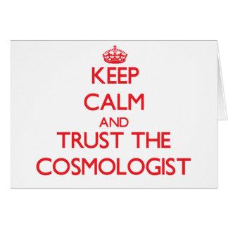 Guarde la calma y confíe en al cosmólogo tarjeton