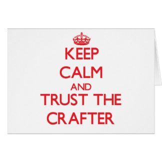 Guarde la calma y confíe en al Crafter Tarjeton