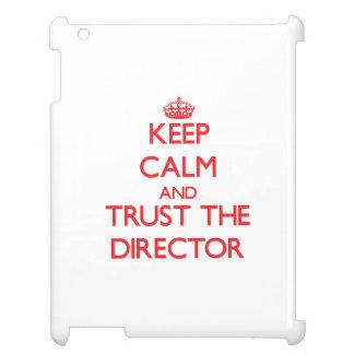 Guarde la calma y confíe en al director