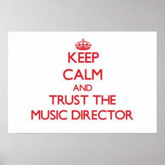 Guarde la calma y confíe en al director musical poster