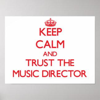 Guarde la calma y confíe en al director musical impresiones